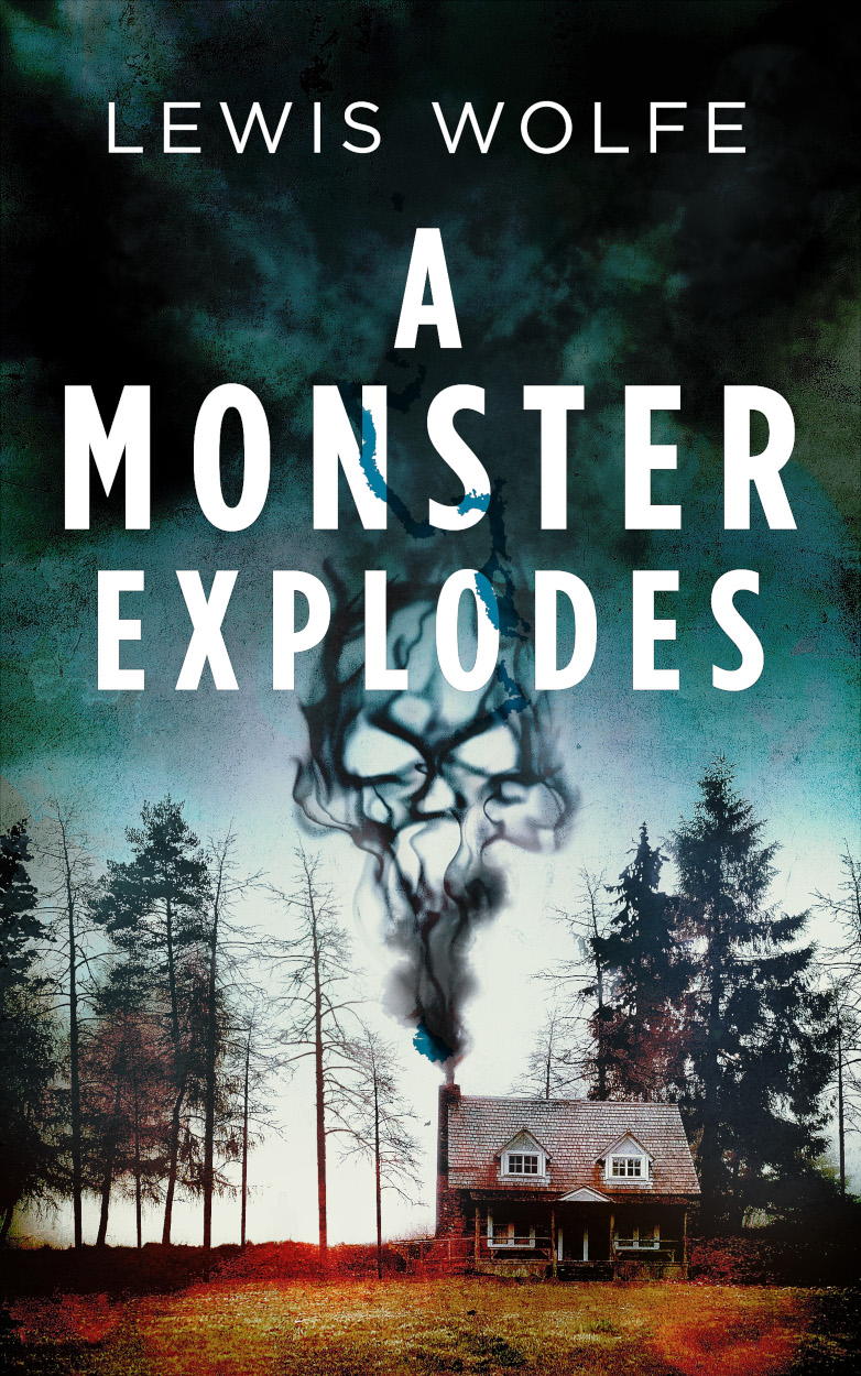 book cover of A Monster Explodes